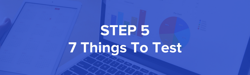 Step 5 - Things To Test